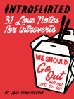 Introflirted: 31 Love Notes for Introverts Cover Image