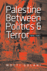 Palestine between Politics and Terror, 1945–1947 Cover Image