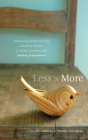 Less Is More: Embracing Simplicity for a Healthy Planet, a Caring Economy and Lasting Happiness Cover Image