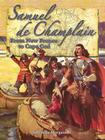Samuel de Champlain: From New France to Cape Cod (In the Footsteps of Explorers) Cover Image