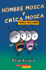Hombre Mosca y Chica Mosca: Terror nocturno (Fly Guy and Fly Girl: Night Fright) Cover Image