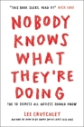 Nobody Knows What They're Doing: The 10 Secrets All Artists Should Know Cover Image