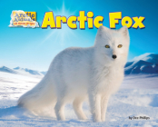 Arctic Fox (Arctic Animals: Life Outside the Igloo) Cover Image