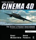 Cinema 4D: The Artist's Project Sourcebook [With CDROM and 3-D Glasses] Cover Image