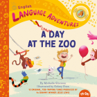 A Funny Day at the Zoo Cover Image