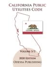 California Public Utilities Code 2020 Edition [PUC] Volume 3/3 Cover Image