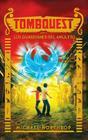 Tombquest. Los Guardianes del Amuleto Cover Image