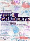 The Graduate: A Guide for Debt-Free Education and Wealth Creation Cover Image