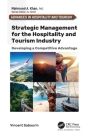 Strategic Management for the Hospitality and Tourism Industry: Developing a Competitive Advantage Cover Image