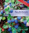 Nutrition for Healthy Living Updated with 2015-2020 Dietary Guidelines for Americans Cover Image