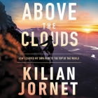 Above the Clouds: How I Carved My Own Path to the Top of the World Cover Image