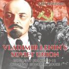 Vladimir Lenin's Soviet Union - Biography for Kids 9-12 - Children's Biography Books Cover Image