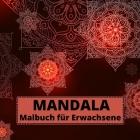 MANDALA Malbuch für Erwachsene: Einzigartiges Mind Relaxing Mandalas Malbuch für Erwachsene Schöne 100 stressabbauende Mandala Designs Mandalas für Er Cover Image