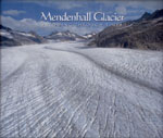 The Mendenhall Glacier: Flowing Through Time Cover Image