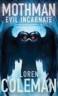 Mothman: Evil Incarnate Cover Image