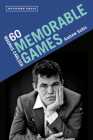 Magnus Carlsen: 60 Memorable Games Cover Image