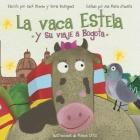 La Vaca Estela y Su Viaje a Bogota Cover Image