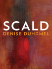 Scald (Pitt Poetry Series) Cover Image