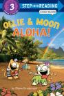 Ollie & Moon: Aloha! (Step into Reading Comic Reader) Cover Image
