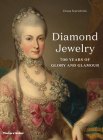 Diamond Jewelry: 700 Years of Glory and Glamour Cover Image