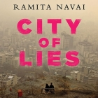 City of Lies: Love, Sex, Death, and the Search for Truth in Tehran Cover Image