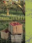 For the Love of an Orchard Cover Image