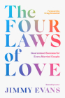 The Four Laws of Love: Guaranteed Success for Every Married Couple Cover Image