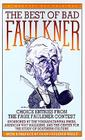 The Best of Bad Faulkner: Choice Entries from the Faux Faulkner Contest Cover Image