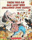 There Was an Old Lady Who Swallowed Some Leaves! Cover Image