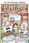 Pilgrims (Fly on the Wall #2) Cover Image
