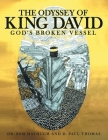 The Odyssey of King David: God's Broken Vessel Cover Image