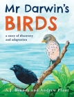 Mr Darwin's Birds: a story of discovery and adaptation Cover Image
