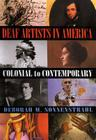 Deaf Artists in America: Colonial to Contemporary Cover Image