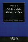 Calvin and the Rhetoric of Piety Cover Image
