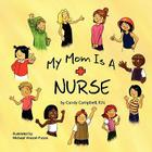 My Mom is a Nurse Cover Image