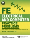 PPI FE Electrical and Computer Practice Problems – Comprehensive Practice for the FE Electrical and Computer Fundamentals of Engineering Exam Cover Image