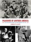 Folksongs of Another America: Field Recordings from the Upper Midwest, 1937-1946 Cover Image