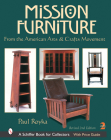 Mission Furniture: From the American Arts & Crafts Movement Cover Image