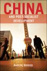 China and Post-Socialist Development Cover Image