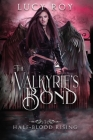 The Valkyrie's Bond Cover Image