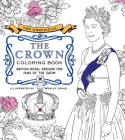 The Unofficial The Crown Coloring Book: British royal designs for fans of the show Cover Image