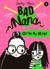 Older Not Wiser (Bad Nana, Book 1) Cover Image