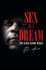 Sex in a Dream: The Dark Blood Merge Cover Image
