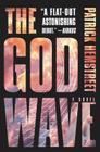 The God Wave (God Wave Trilogy #1) Cover Image