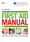ACEP First Aid Manual 5th Edition: The Step-by-Step Guide for Everyone Cover Image