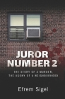 Juror Number 2: The Story of a Murder, the Agony of a Neighborhood Cover Image
