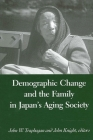 Demographic Change and the Family in Japan's Aging Society Cover Image