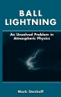 Ball Lightning: An Unsolved Problem in Atmospheric Physics Cover Image