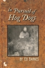 In Pursuit of Hog Dogs Cover Image