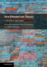 New Private Law Theory: A Pluralist Approach Cover Image